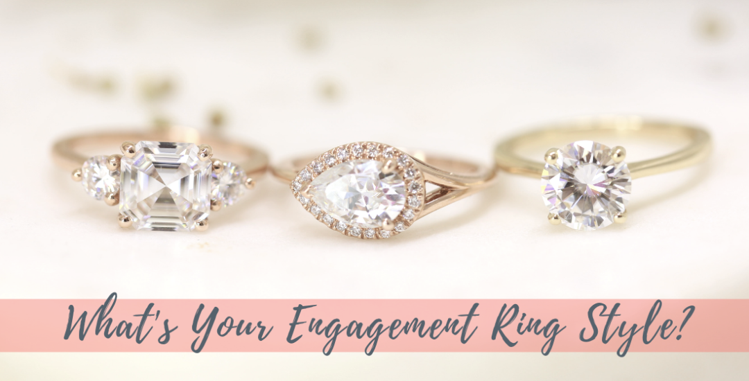 Love & Promise Blog - What's your engagement ring style?