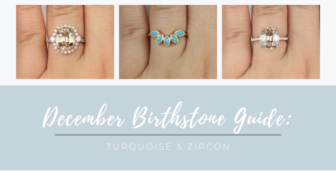 December Birthstone Guide Turquoise & Zircon Love & Promise Jewelers