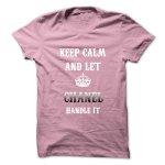 Keep Calm And Let CHANEL Handle It.Hot Tshirt!